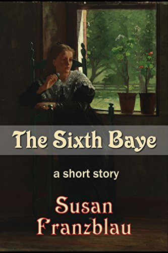 Book cover for The Sixth Baye: Woman sits in a dark room by an open window that displays a verdant garden.
