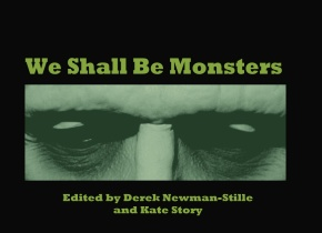 Anthology Opportunity: We Shall Be Monsters