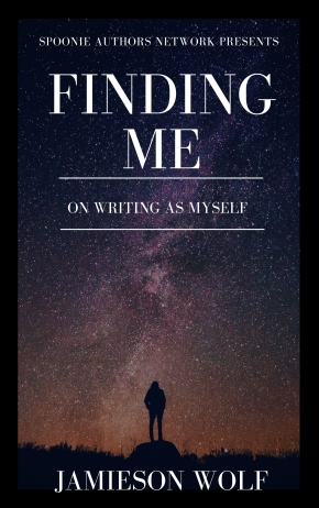 Finding Me: On Writing as Myself
