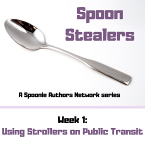 Spoon Stealers, Week 1: Using Strollers on Public Transit