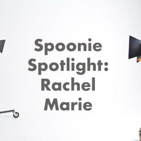 Spoonie Spotlight: RachelMarie