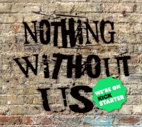 Nothing Without Us own-voice anthology is onKickstarter!