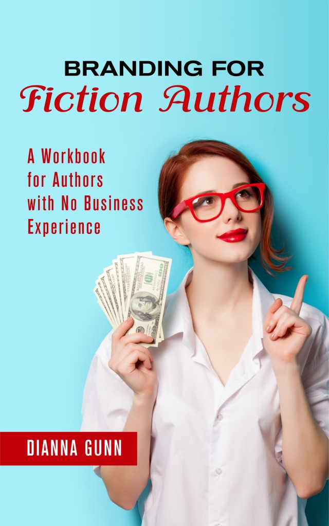 Book cover for Branding for Fiction Authors. Aqua background. A young woman with ginger hair and bright red chic glasses holds cash in her hands while smiling and looking up. Her left index finger is pointed upward, signalling she's in agreement with this method, or she's having an AH-HA moment.