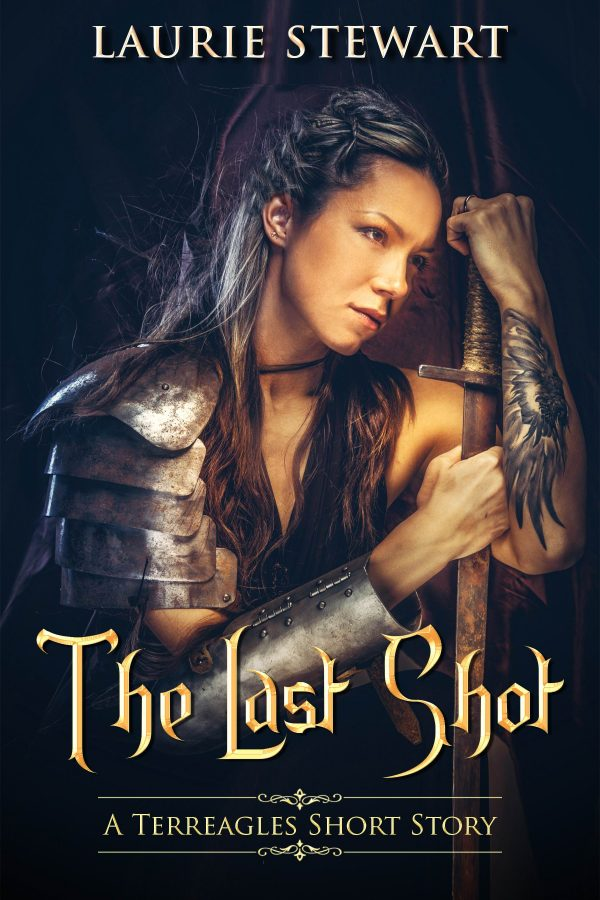 Book cover for The Last Shot: A woman with braided Celtic warrior hair and dress in armoud leans against her sword.