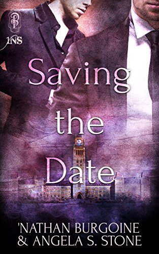 Book cover for Saving the Date: A man all in black stands behind another in a suit and tie. The Canadian parliament buildings can be seen toward the bottom of the image.