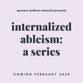 Internalized Ableism: A New SpAN Series