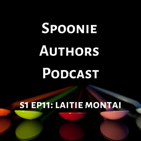 Spoonie Authors Podcast Episode 11: Writing People Different from You with LaitieMontai