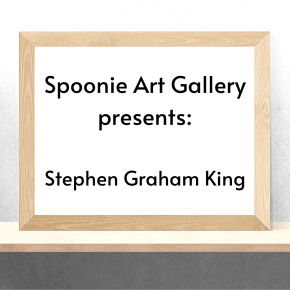 Spoonie Art Gallery: Stephen Graham King