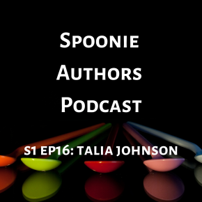 Spoonie Authors Podcast Episode 16: Terrible Tropes and More with Talia CJohnson