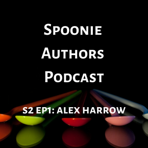 Queerness, Cats, and Explosions with Alex Harrow: A Spoonie AuthorsPodcast