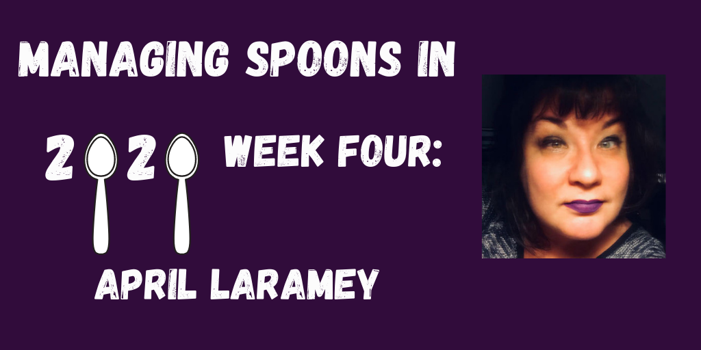 ID: Deep purple background. Text reads: Managing Spoons in 2020 Week Four: April Laramey. (The zeros are the tops of spoons.
