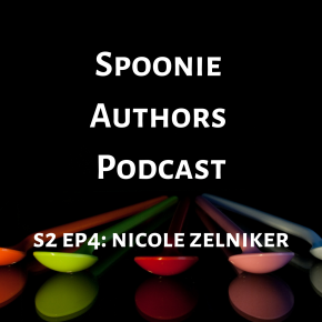 Managing Mental Health, Writing, and More with Nicole Zelniker: A Spoonie Authors Podcast