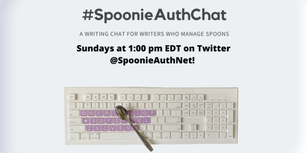 "Image description: A white background with a photo of a cream computer keyboard with purple letter keys and a small steel spoon resting upon it. Text includes the hashtag and, ""A writing chat for writers who manage spoons, Sundays at 1:00pm EDT on Twitter @SpoonieAuthNet."""